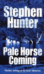 Pale Horse Coming (Earl Swagger Series #2) - Stephen Hunter