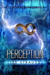Perception (The Perception Trilogy #1) - Lee Strauss
