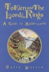 Tolkien and the Lord of the Rings: A Guide to Middle-Earth - Colin Duriez
