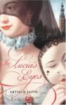 In Lucia's Eyes - Arthur Japin