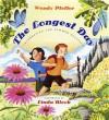 The Longest Day: Celebrating the Summer Solstice - Wendy Pfeffer, Linda Bleck