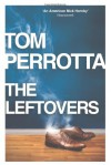 The Leftovers - Tom Perrotta