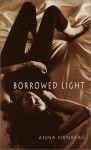 Borrowed Light - Anna Fienberg