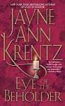 Eye of the Beholder (Audio) - Jayne Ann Krentz, Jayne Atkinson