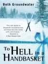 To Hell in a Handbasket - Beth Groundwater
