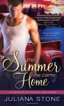The Summer He Came Home - Juliana Stone