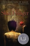 Skin Hunger (Audio) - Kathleen Duey, Andy Paris
