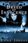 Breed of Innocence (The Breed Chronicles, #01) - Lanie Jordan