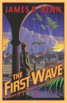 The First Wave - James R. Benn