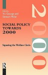 Social Policy Towards 2000 - Vic George, Stewart Miller