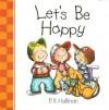 Let's Be Happy - P.K. Hallinan