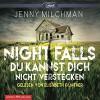 Night Falls. Du kannst dich nicht verstecken: 2 CDs - Jenny Milchman, Elisabeth Günther, Marie Rahn