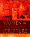 Women in Scripture: A Dictionary of Named and Unnamed Women in the Hebrew Bible, the Apocryphal/Deuterocanonical Books, and the New Testament - Carol L. Meyers, Toni Craven