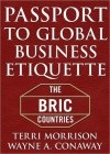 Passport for Global Business Etiquette: The BRIC Countries - Terri Morrison