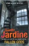 Fallen Gods (Bob Skinner Mysteries) - Quintin Jardine