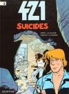 Suicides (421, tome 3) - Eric Maltaite, Stephen Desberg