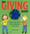 The Giving Book: Open the Door to a Lifetime of Giving - Ellen Sabin