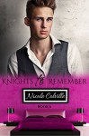 Knights to Remember: Book Six (Knight To Remember 6) - Kellie Dennis Book Cover By Design, Jessica McKenna, Nicole Colville