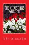The Christmas Garden - John Alexander
