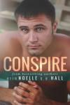 Conspire - Erin Noelle, S.E. Hall