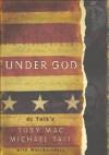 Under God - TobyMac, Michael Tait