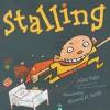 Stalling - Alan Katz, Elwood H. Smith