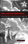 Rats and Revolutionaries: The Labour Movement in Australia and New Zealand 1890-1940 - James Bennett