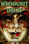 Whodunit Did It (Bader Trilogy Book 1) - Mike Jackson