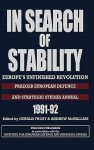 In Search of Stability: Europe's Unfinished Revolution - Gerald Frost, Andrew Mchallam