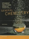 Student Solutions Manual for Ebbing/Gammon's General Chemistry, 10th - Darrell Ebbing, Steven D. Gammon