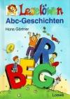 Leselöwen ABC- Geschichten. - Hans Gärtner