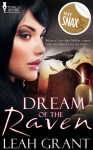 Dream Of The Raven - Leah Grant