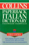 The Collins Paperback Italian Dictionary: Italian English, English Italian - Catherine E. Love, Michela Clari