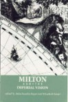 Milton and the Imperial Vision - Balachandra Rajan, Elizabeth Sauer