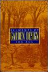 Elements of Garden Design - Joe Eck, Lisa Brooks