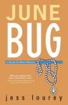 June Bug (Murder-by-Month Mystery #2) - Jess Lourey