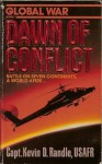Dawn of Conflict (Global War 1) - Kevin D. Randle