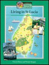 Living in St Lucia Pupils' Book - Vincent Bunce, Wendy Morgan