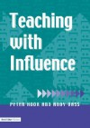 Teaching with Influence - Peter Hook, Andy Vass