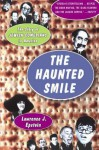 The Haunted Smile: The Story of Jewish Comedians in America - Alex Beam