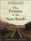The Promise of the New South: Life After Reconstruction - 15th Anniversary Edition - Edward L. Ayers