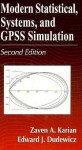 Modern Statistical, Systems, and Gpss Simulation, Second Edition - Zaven A. Karian, Edward J. Dudewicz