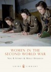 Women in the Second World War - Neil Storey, Molly Housego