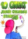 10 Great Jewish Children's Stories [With Magnifying Glass] - Chaya Burstein, Amy Shapira