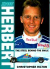 Johnny Herbert: The Steel Behind the Smile - Christopher Hilton