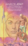 Worlds Apart: An anthology of lesbian and gay science fiction and fantasy - Camilla Decarnin, Eric Garber, Lyn Paleo, Edgar Pangborn