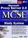 Microsoft Proxy Server 2.0 MCSE Study System - Curt Simmons