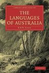 The Languages of Australia - Robert M.W. Dixon