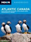 Atlantic Canada (Moon Handbooks) - Andrew Hempstead