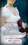 Il vero amore del conte - Grace Burrowes